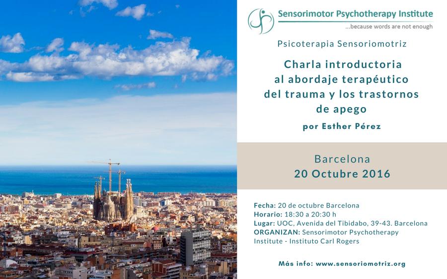 """Presentación el 20-10-2016 en Barcelona. """"El Trauma y el Cuerpo. Un modelo sensoriomotriz de psicoterapia"""""""