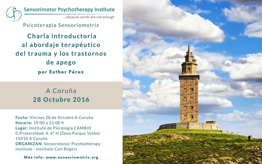 Presentación el 28-10-2016 en A Coruña. Charla introductoria al abordaje terapéutico del trauma y los trastornos de apego