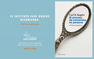 El proceso de convertirse en persona Carl Rogers Luz Serres