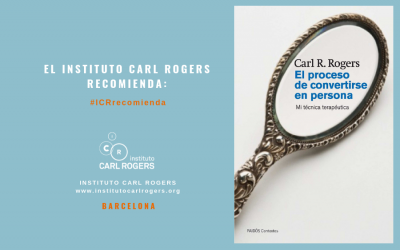 """""""El Proceso de Convertirse en Persona"""" de Carl R. Rogers"""