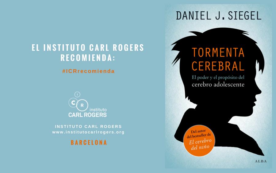 «Tormenta cerebral : el poder y el propósito del cerebro adolescente», de Dan Siegel