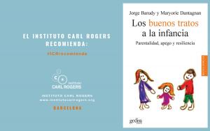 """""""Los buenos tratos a la infancia: Parentalidad, apego y resiliencia"""", Jorge Barudy y Maryorie Dantagnan"""