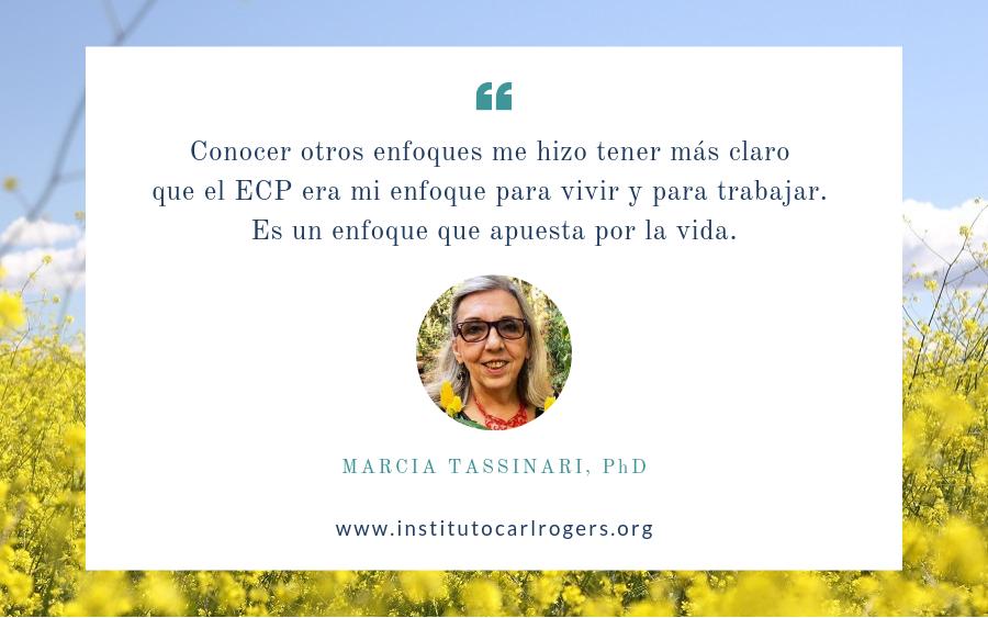 Marcia Tassinari: «El enfoque centrado en la persona apuesta por la vida»